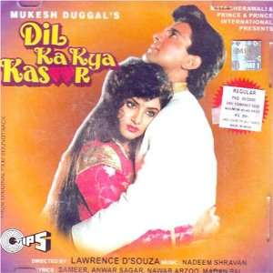 Dil Ka Kya Kasoor (Indian Music/ Hindi Folm Songs
