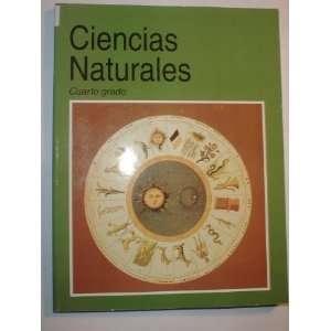 Ciencias Naturales Cuarto grado (9789680112036) Various