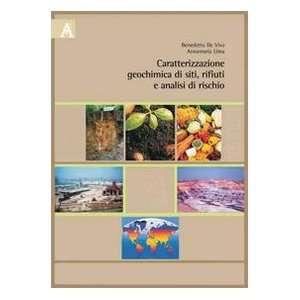 Caratterizzazione geochimica dei siti, rifiuti e analisi