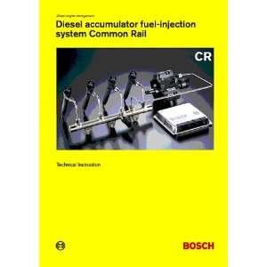 Diesel Accumulator F.I. System Common Rail (CR) (9783934584402): Books