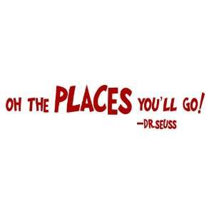 Dr Seuss Oh the places youll go (RED) wall quote vinyl