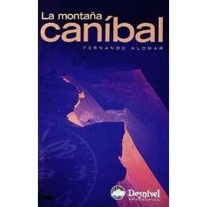 Canibal (Spanish Edition) (9788498290899) Fernando Alomar Books