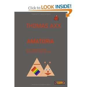 Amatoria. (9783831128921): Thomas Axx: Books