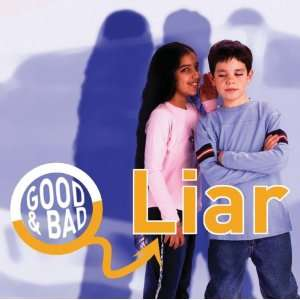 Liar (Good & Bad) (9781842343951) Janine Amos Books