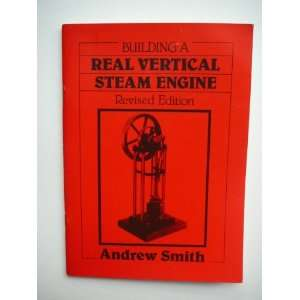 Real  Vertical Steam Engine (9780852427927) Andrew Smith Books