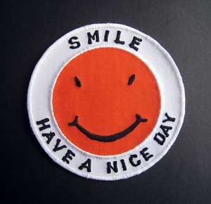 Vintage SMILE HAVE A NICE DAY Smiley Face Patch