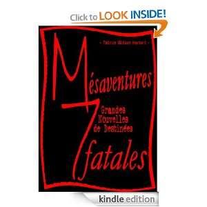 Mésaventures, 7 Grandes Nouvelles de Destinées Fatales (French