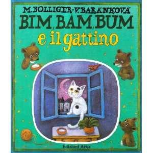 Bim, Bam, Bum e il gattino (9788880720133) Max Bolliger