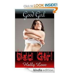Good Girl, Bad Girl: Holly Love:  Kindle Store