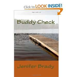 Buddy Check (9781452888033): Jenifer Brady: Books
