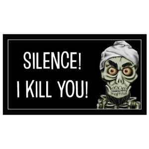 Magnet: Achmed The Terrorist   SILENCE! I KILL YOU