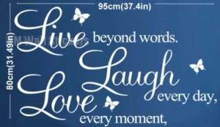 Live every moment,Laugh every day,Love beyond words BL or WHI