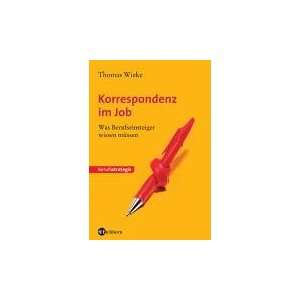Korrespondenz im Job (9783821838618): Thomas Wieke: Books