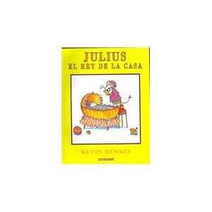 Julius, el Rey de la Casa [With Paperback Book] (Spanish