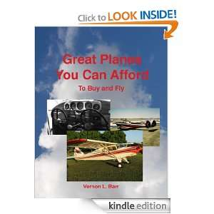 Great Planes You Can Afford to Buy and Fly Vernon Barr