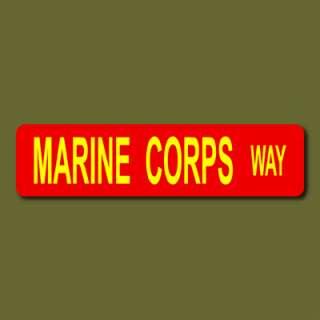 MARINE CORPS WAY Marines USMC 6x24 Metal Street Sign v2