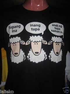 Tupang Ina Inang Tupa Anak Ng Tupa Naman O! Pinoy Shirt