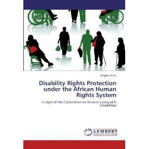 Persons Living with Disabilities (9783847371366) Angelo Dube Books