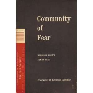 of Fear. Harrison Brown, James Real, Reinhold Niebuhr Books