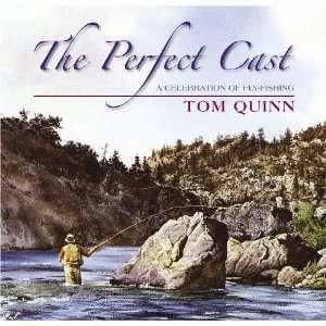 Cast A Celebration of Fly Fishing (9781846890420) Tom Quinn Books