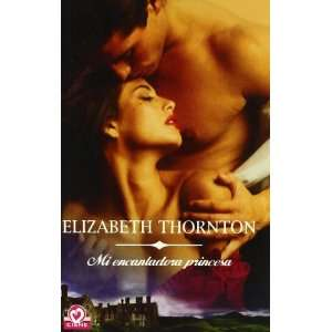 Princesa / Princess Charming (Romantica / Romantic) (Spanish Edition