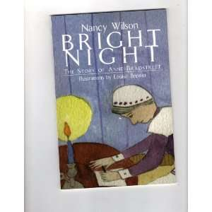 Night The Story of Anne Bradstreet (Phonics Museum #25) Nancy Wilson