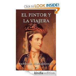 El pintor y la viajera (B DE BOOKS) (Historica (ediciones B)) (Spanish