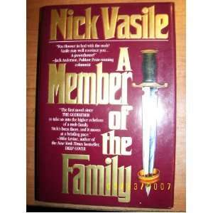 Member of the Family Nick Vasile 9780812520460  Books