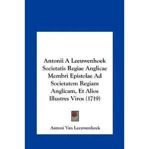 1719) (Latin Edition) (9781161996784): Antoni Van Leeuwenhoek: Books