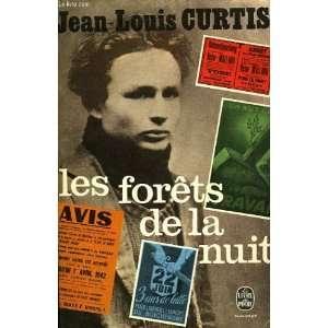Les forets de la nuit: Jean Louis Curtis: Books