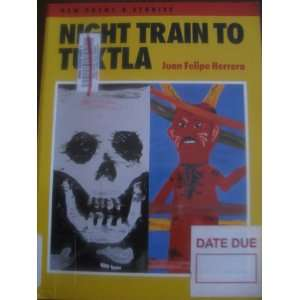 Night Train to Tuxtla (Camino Del Sol) (9780816514854