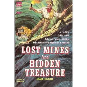 Lost Mines and Hidden Treasures Leland Lovelance Books