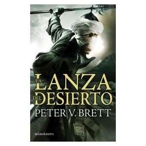 LA LANZA DEL DESIERTO (TRILOGIA DE LOS DEMONIOS 02