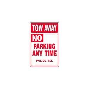 TOW AWAY NO PARKING ANY TIME 18x12 Heavy Duty Plastic Sign