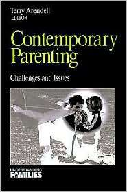 Contemporary Parenting, Vol. 9, (0803972695), Terry Arendell