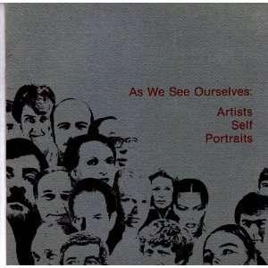 We See Ourselves Artists Self Portraits Katherine Lochridge Books