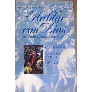 Hablar Con Dios 2   Cuaresma, Semana Santa, Pascua (Spanish Edition