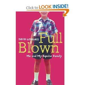 My Bipolar Family. David Lovelace David Lovelace  Books