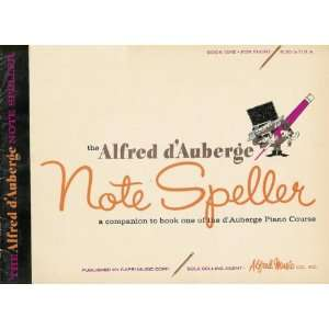 Alfred dAuberge Note Speller Book One for Piano   Alfred