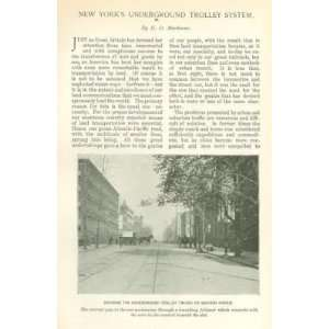 1898 New York City Underground Trolley System Everything