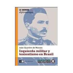 Izquierda militar y tenientismo en Brasil / Military left and Tenente