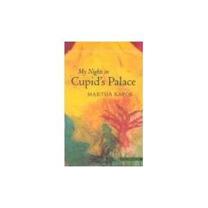 in Cupids Palace Martha Kapos 9781900564434  Books