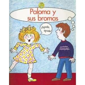 Paloma y Sus Bromas (Spanish Tadpoles) (Spanish Edition