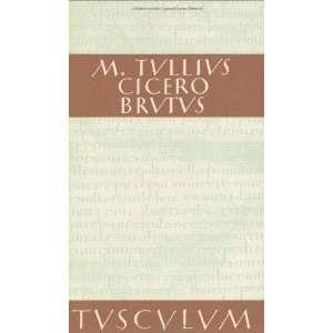 Brutus. Lateinisch und deutsch. (9783760815190) Marcus