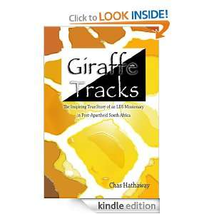 Giraffe Tracks: The Inspiring True Story of an LDS Missionary in Post