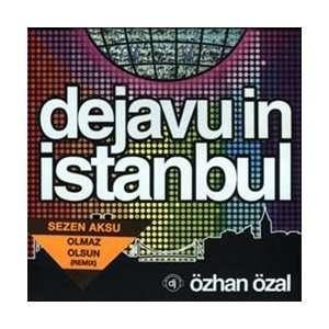 Dejavu in Istanbul Özhan Özal Music
