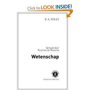 Wetenschap (Routledge filosofie) (9780415282185) Brian Ridley Books