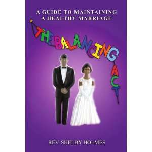 Healthy Marriage (9780595533138): Rev. Shelby Holmes: Books