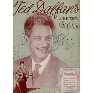 Ted Daffans Coin Machine Hits [Songbook] Ted Daffan Books