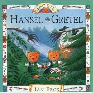 Hansel and Gretel (Teddy Tales) (9780552546355) Ian Beck Books
